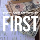 Radical Self Care ~ Pay Yourself First